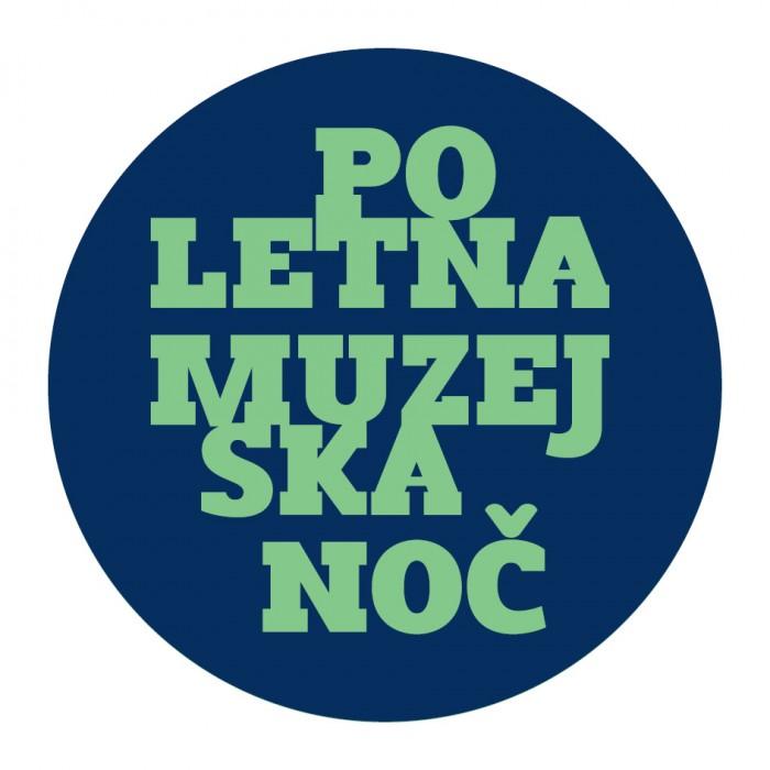 POLETNA MUZEJSKA NOČ – 21. junij 2014