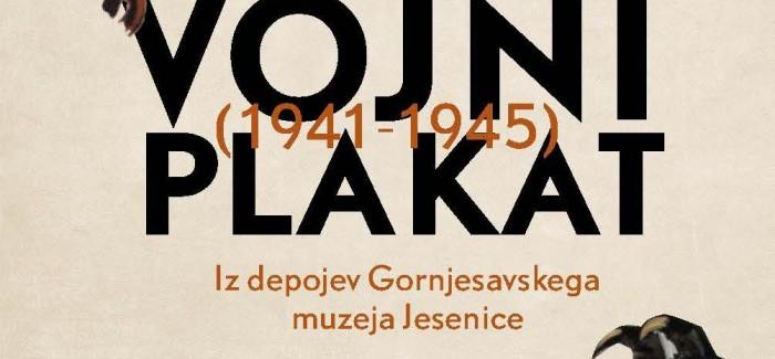 Odprtje razstave Vojni plakat