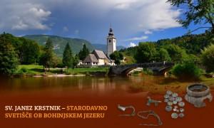 (Slovenski) Gostovanje razstave Sv. Janez Krstnik - starodavno svetišče ob Bohinjskem jezeru @ Infocenter Triglavska roža Bled   Bled   Radovljica   Slovenija
