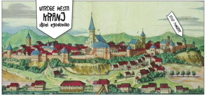 Utrdbe mesta Kranj skozi zgodovino