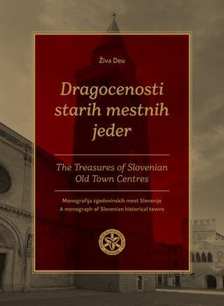 Predstavitev knjige Dragocenosti starih mestnih jeder