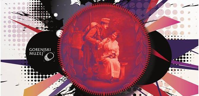 Odprtje razstave V roki puškica, doma pa ljubica – leto 1917 na soški fronti in v zaledju Gorenjske