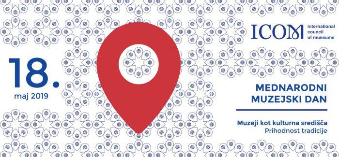 Mednarodni dan muzejev, 18. maj