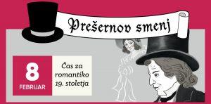 Prešernov smenj/Slovenski kulturni praznik @ Gorenjski muzej