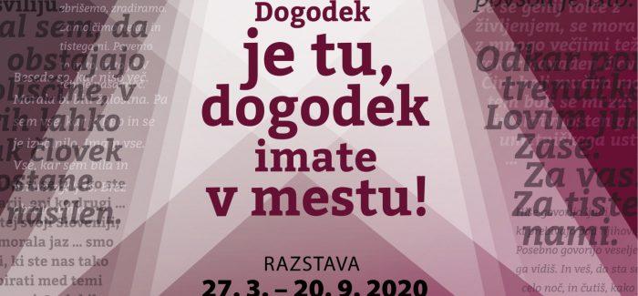 Odprtje razstave Dogodek je tu, dogodek imate v mestu! – Teden slovenske drame – 50 let – ODPADE
