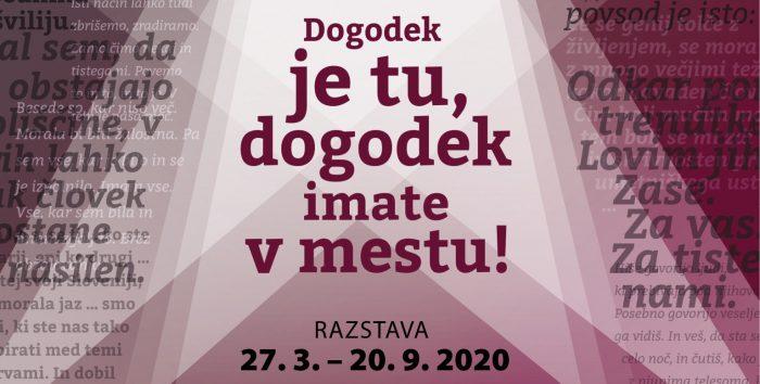 """ODPOVED Odprtje razstave """"Dogodek je tu, dogodek imate v mestu!"""" – Teden slovenske drame – 50 let"""