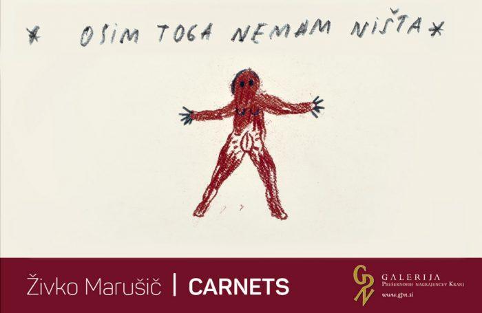 ODPOVED odprtja razstave Živko Marušič: Carnets