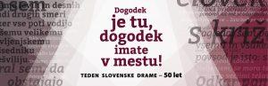 Odprtje razstave Dogodek je tu, dogodek imate v mestu! - Teden slovenske drame - 50 let @ grad Khislstein