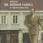 Dr. Božidar Fajdiga in njegova ambulanta