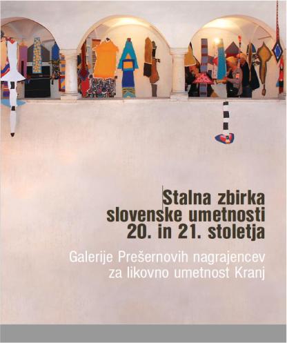 (Slovenski) Stalna zbirka slovenske umetnosti 20. in 21. stoletja
