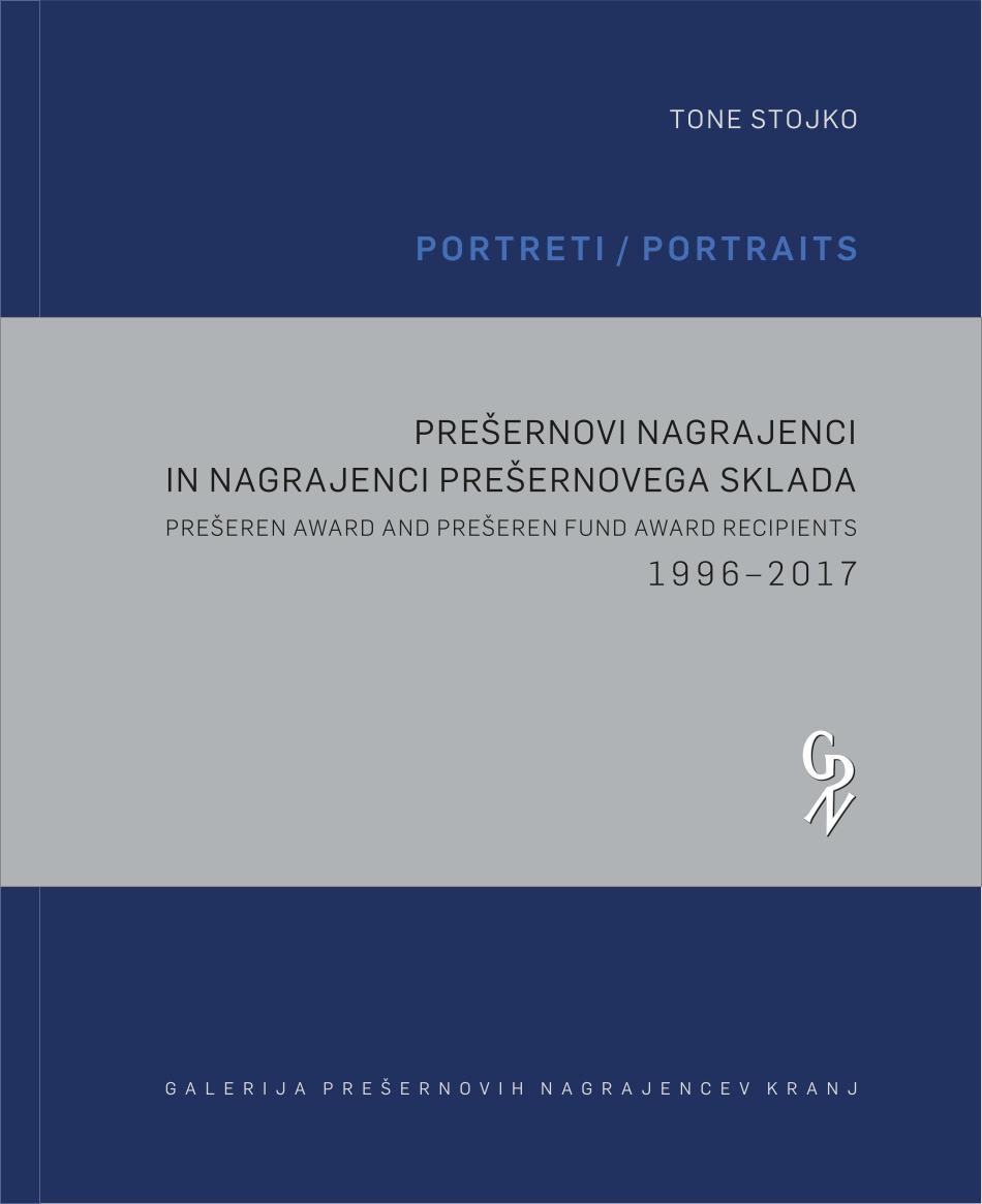 Prešernovi nagrajenci in nagrajenci Prešernovega sklada 1996 – 2017