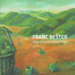 Franc Bešter: Metafizično slikarstvo